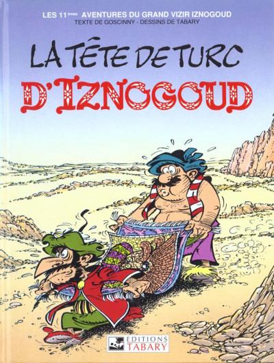 Couverture iznogoud tome 11 - la tête de turc d'iznogoud