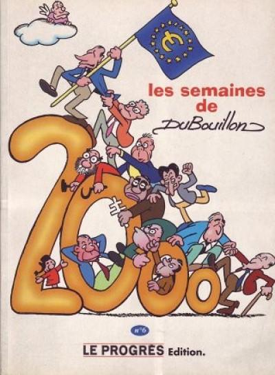 Couverture Semaines de Dubouillon (Les) tome 6 - Les semaines de Dubouillon (éd. 1999)