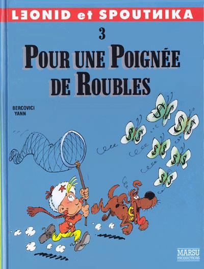 Couverture Leonid et Spoutnika tome 3 - pour une poignée de roubles