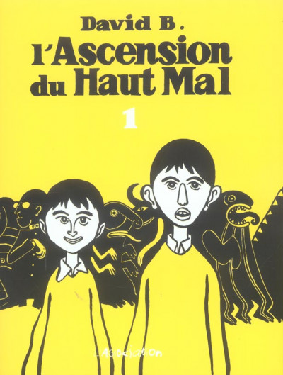 Couverture l'ascension du haut mal tome 1