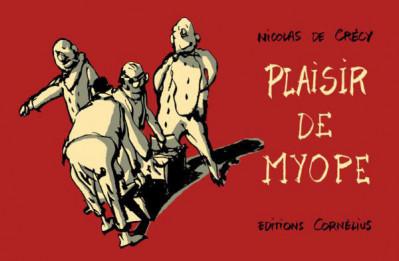 Couverture Plaisirs de myopes