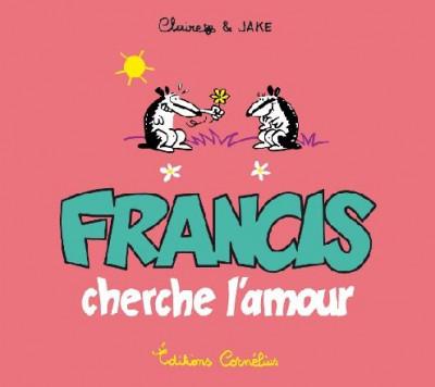 Couverture francis tome 3 - francis cherche l'amour