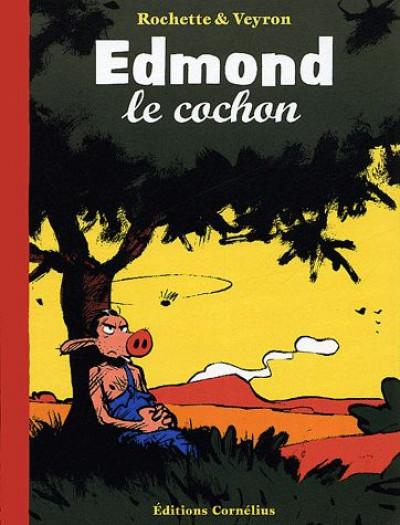 Couverture edmond le cochon tome 1