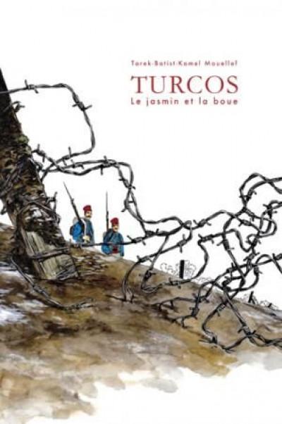 Couverture Turcos, la boue et le jasmin