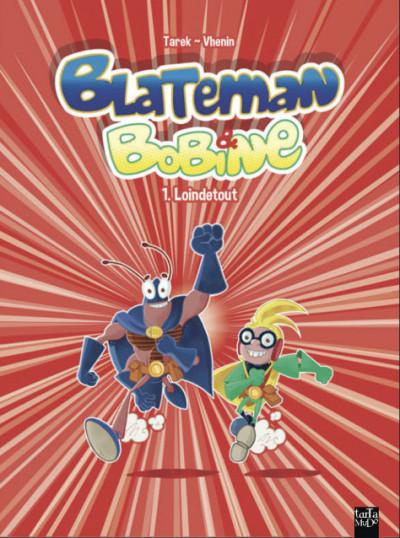 image de Blateman et Bobine tome 1 - Loindetout