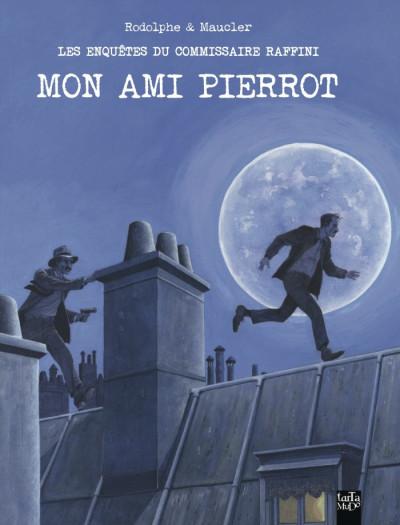 Couverture Les enquêtes du commissaire Raffini - mon ami Pierrot