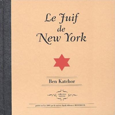 Couverture le juif de new york ; relié