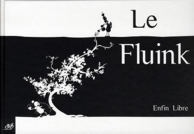 Couverture Le fluink - enfin libre