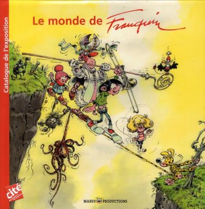Couverture le monde de franquin ; catalogue de l'expo