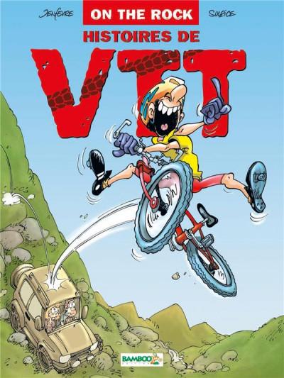 image de histoires de vtt tome 1 - on the rock