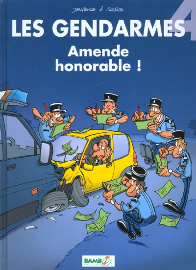 Couverture les gendarmes tome 4 - amende honorable
