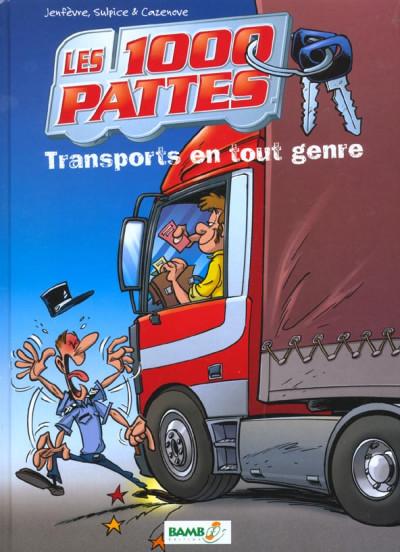 image de les 1000 pattes tome 1 - transports en tout genre