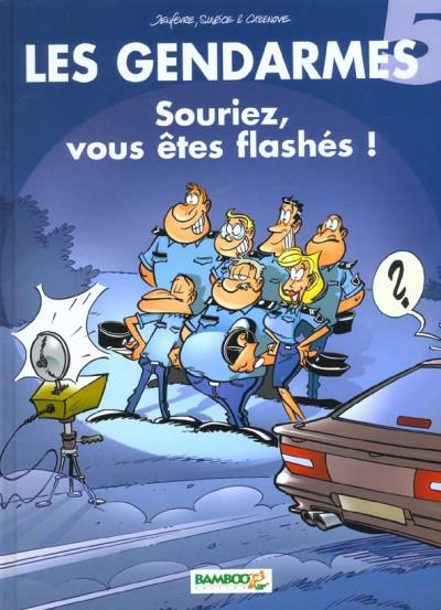 Couverture les gendarmes tome 5 - souriez vous êtes flashés