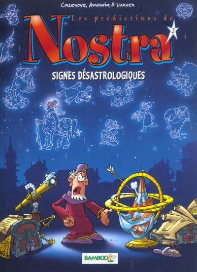 image de Les prédictions de Nostra tome 2 - signes désastrologiques