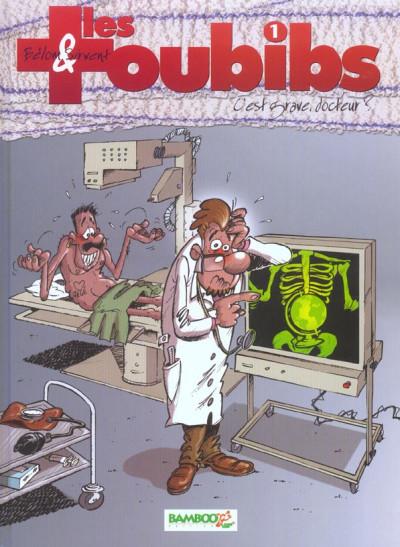 image de toubibs tome 1 - c'est grave, docteur ?