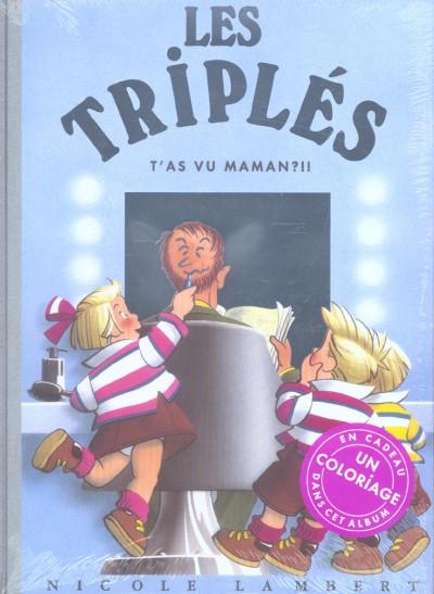 Couverture les triplés tome 11 - t'as vu maman