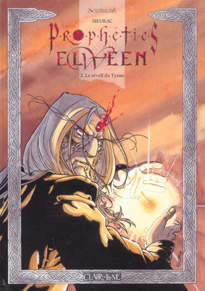 image de Les prophéties Elween tome 2 - le réveil du tyran