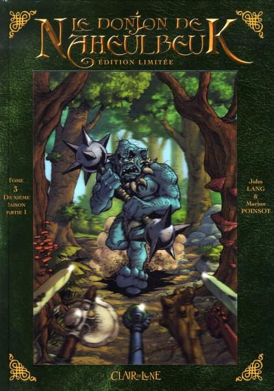 Couverture Le donjon de naheulbeuk deuxième saison partie 1 - édition limitée tome 3