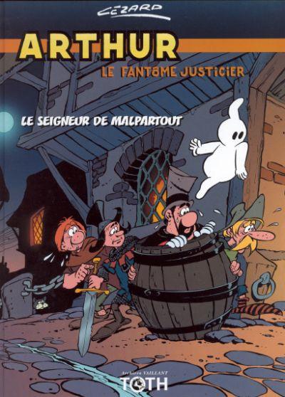 Couverture arthur le fantôme tome 3 - le seigneur de malpartout