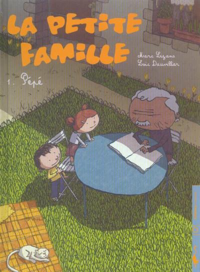 Couverture la petite famille tome 1 - pépé