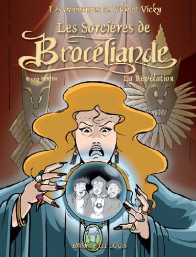 image de les aventures de vick et vicky tome 9 - les sorcières de brocéliande - la révélation