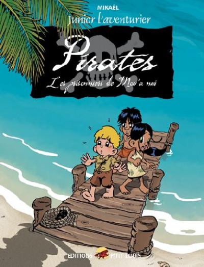 Couverture junior l'aventurier tome 3 - pirates, les prisonniers de mou'anui