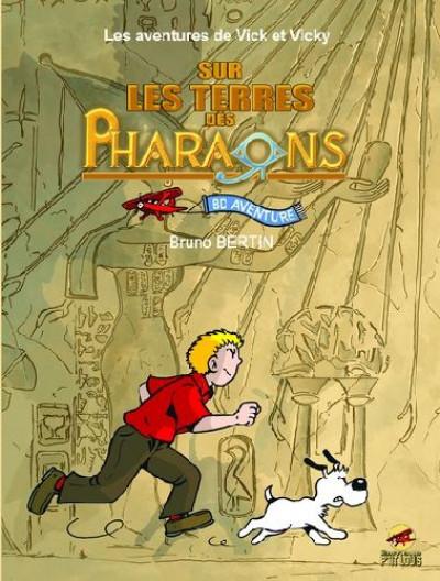 image de les aventures de vick et vicky ; intégrale ; sur les terres des pharaons ; tome 1 la clé et tome 2 Les Deux Terres