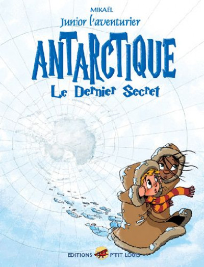 Couverture junior l'aventurier tome 6 - antarctique