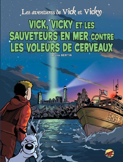 Couverture les aventures de Vick et Vicky T.17 - Vick et Vicky et les sauveteurs en mer contre les voleurs de cerveaux
