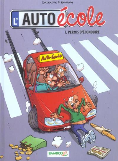 image de l'auto école tome 1 - permis de conduire