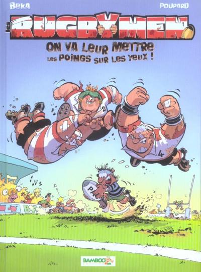 image de les rugbymen tome 1 - on va leur mettre les poings sur les yeux