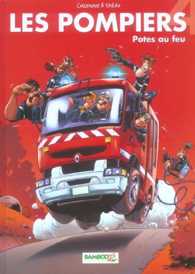 image de les pompiers tome 4 - potes au feu