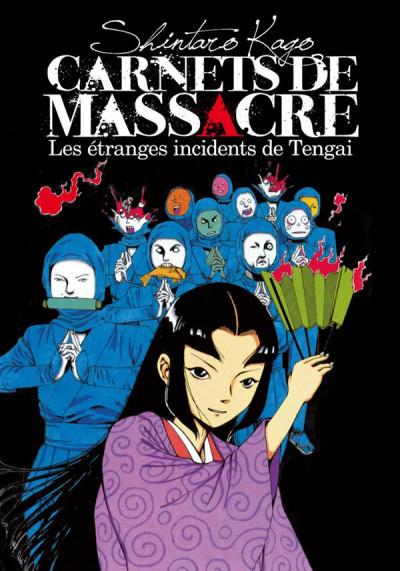Couverture carnets de massacre tome 2 - Les étranges incidents de Tengai