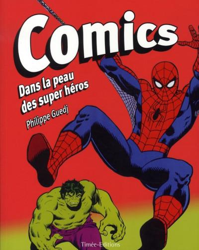 Couverture comics ; dans la peau des super héros