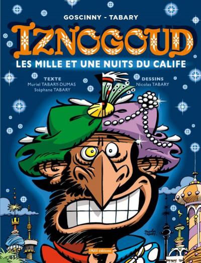 Couverture Iznogoud tome 28 - les mille et une nuits du calife
