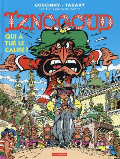 Couverture Iznogoud tome 25 - qui a tué le calife ?