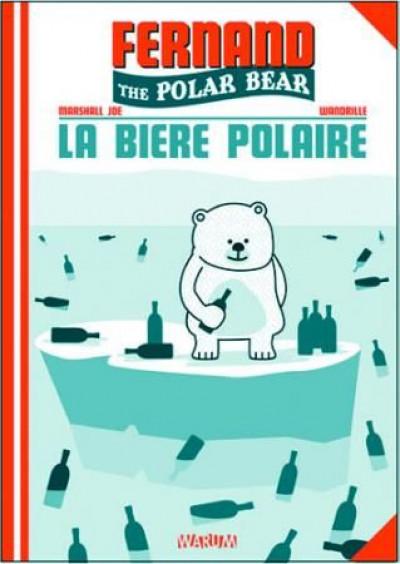 Couverture fernand the polar bear tome 1 - la bière polaire