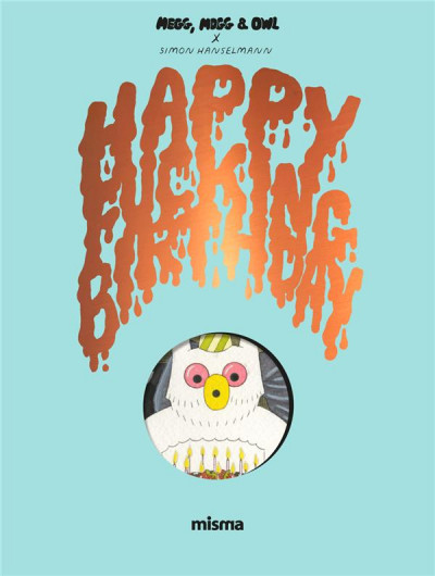 Couverture Megg, Mogg and Owl - Happy fucking birthday