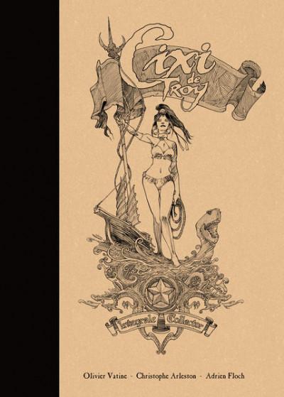 Couverture Cixi de Troy intégrale, tirage de luxe + ex-libris