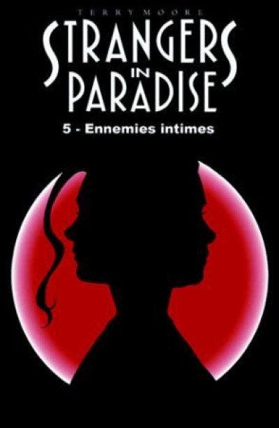 Couverture strangers in paradise T.5 - ennemies intimes
