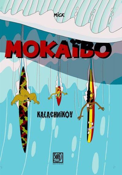 image de mokaïbo tome 1 - Kalachnikov