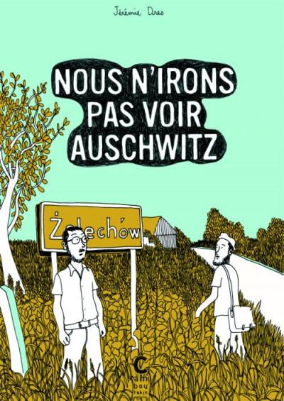 Couverture Nous n'irons pas voir Auschwitz