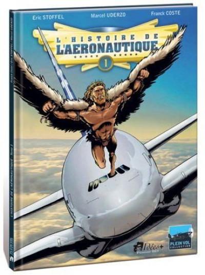 image de L'histoire de l'aéronautique tome 1