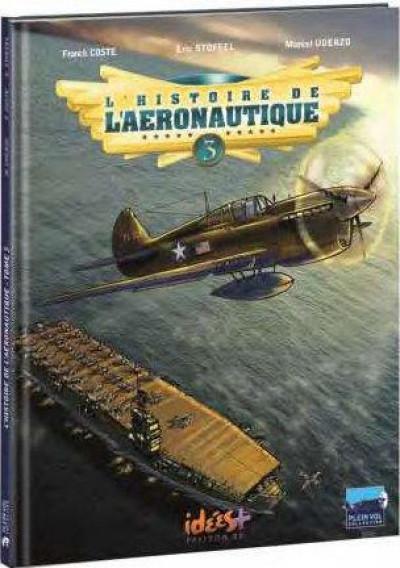 image de L'histoire de l'aéronautique tome 3
