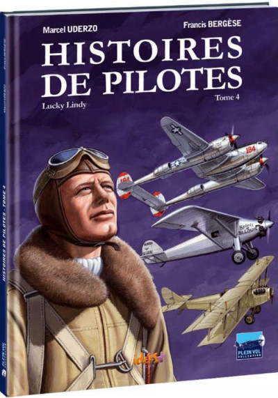 image de Histoires de pilotes tome 4 - Charles Lindbergh - Lucky Lindy