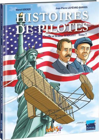 image de histoires de pilotes tome 7 - Orville et Wilbur Wright