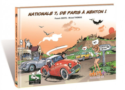 image de Nationale 7, de Paris à Menton