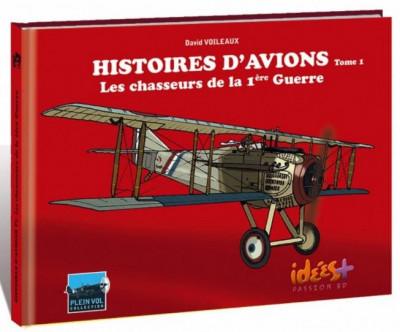 image de histoires d'avions tome 1 - les chasseurs de la première guerre mondiale