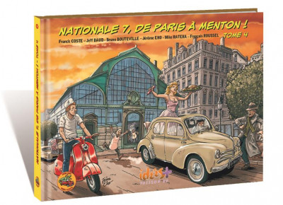Couverture Nationale 7, de Paris à Menton ! tome 4