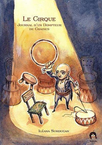 image de le cirque ; journal d'un dompteur de chaises